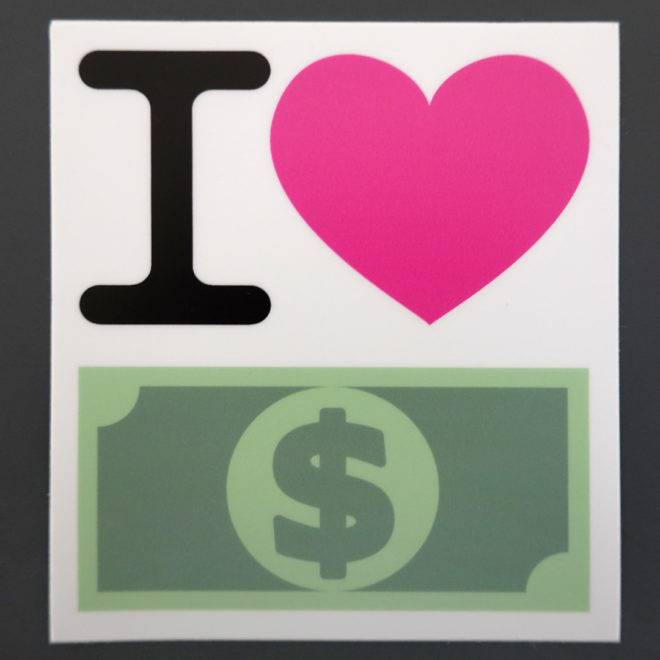 i love money Sticker